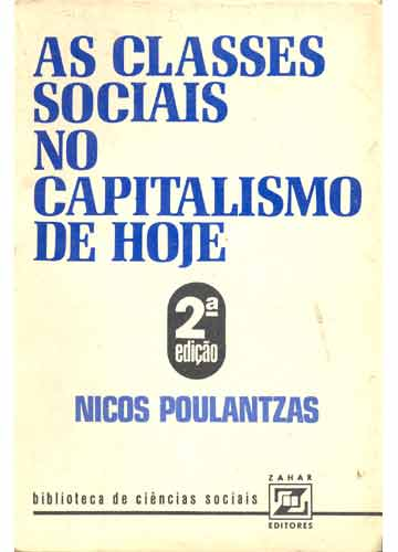 As Classes Sociais no Capitalismo de Hoje