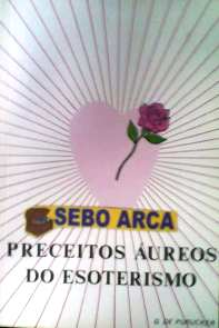 Preceitos Aureos do Esoterismo