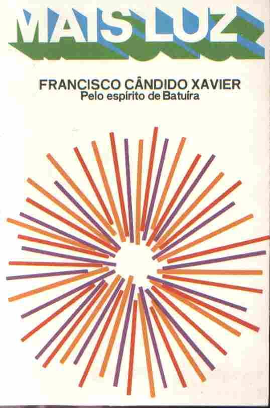 Mais Luz de Francisco Candido Xavier Batuira pela Geem (1976)