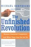 The Unfinished Revolution: Human-centered Computers....