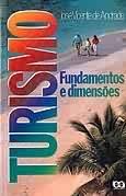 Turismo Fundamentos e Dimensões