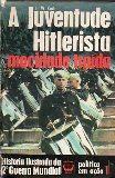 A Juventude Hitlerista Mocidade Traída
