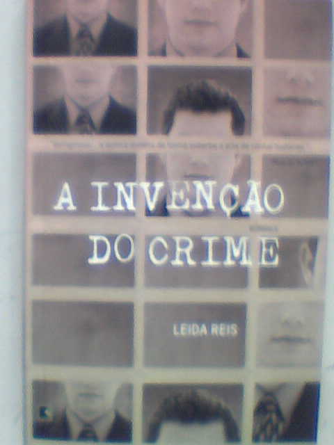 A Inveção do Crime