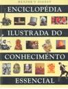 Enciclopédia Ilustrada do Conhecimento Essencial