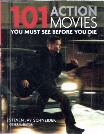 101 Action Movies - You Must See Before You Die