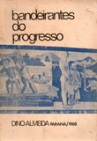 Bandeirantes do Progresso