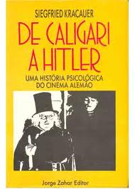 De Caligari a Hitler uma Historia Psicologica do Cinema Alemao