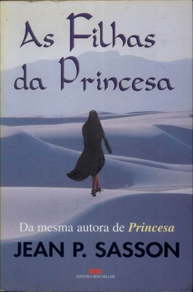 As Filhas da Princesa Jean P. Sasson