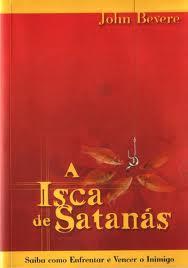 livro a isca de satanas