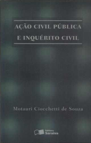 Acao Civil Publica e Inquerito Civil