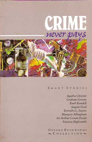 Crime Never Pays: Short Stories