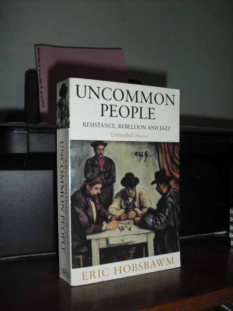 Uncommon People Resistance, Rebellion and Jazz