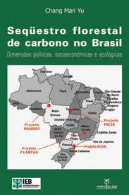 Sequestro Florestal de Carbono no Brasil