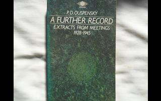 A Further Record - Extracts From Meetings 1928-1945