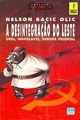 A Desintegração do Leste: URSS, Iugoslávia, Europa Ocidental