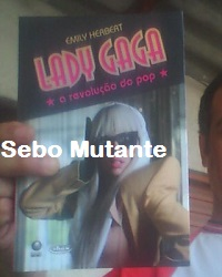 Lady Gaga - a Revolu??o do Pop