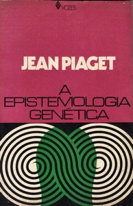 A Epistemologia Genética