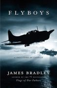 Flyboys: a True Story of Courage ( First Edition )