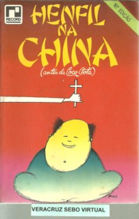 Henfil Na China - Antes Da Coca-Cola