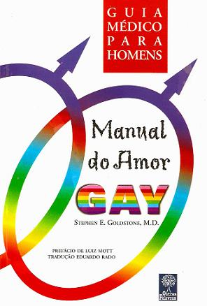 Manual do Amor Gay - Guia Médico Para Homens