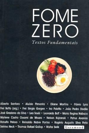 Fome Zero: Textos Fundamentais