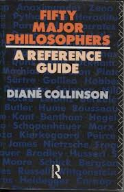 Fifty Major Philosophers- a Reference Guide