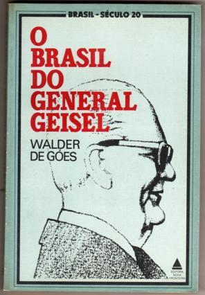 O Brasil do General Geisel