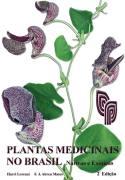 Plantas Medicinais no Brasil Nativas e Exóticas