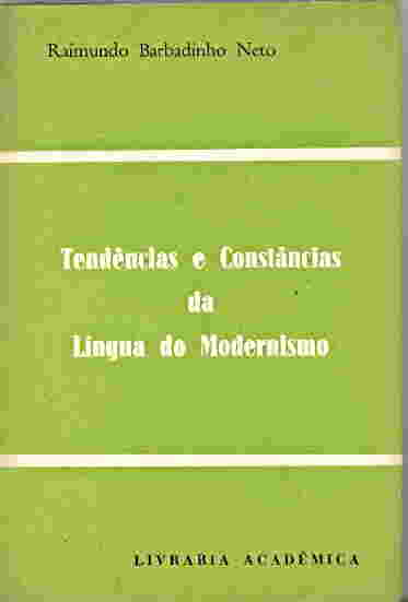 Tendencias e Constancias da Lingua do Modernismo