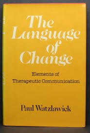 The Language of Change Elements of Therapeutic Communication