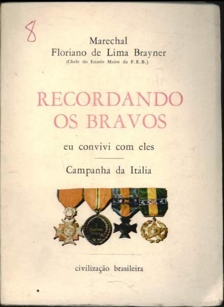 Recordando os Bravos