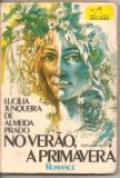 No Verão, a Primavera de Lucília Junqueira de Almeida Prado pela Melhoramentos (1979)