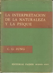 La Interpretacion de La Natureza y La Psique La Sincronicidad Com un P