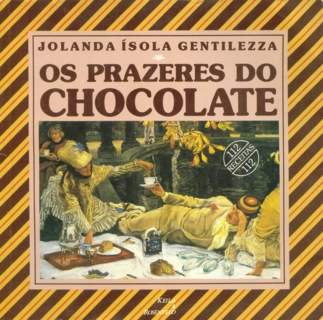 Os Prazeres do Chocolate