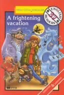 A Frightening Vacation
