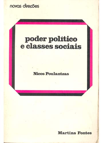 Poder Politico e Classes Sociais