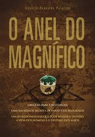 O Anel do Magnifico ( Novo )