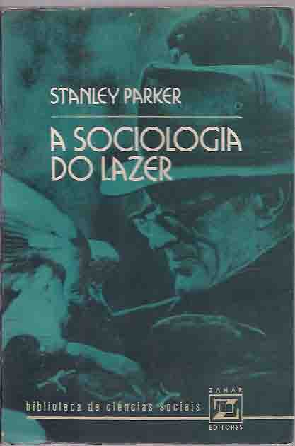 A Sociologia do Lazer