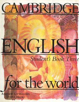 Cambridge English For the World - Student Book Three