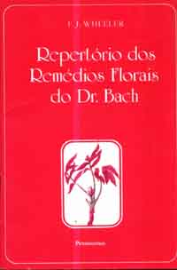 Repertorio dos Remedios Florais do Dr Bach