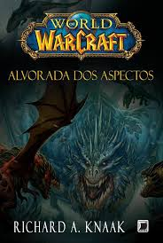 World of Warcraft - Alvorada dos Aspectos
