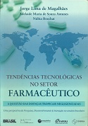 Tendencias Tecnologicas no Setor Farmaceutico