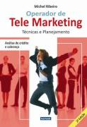 Operador de Tele Marketing - Técnicas e Planejamento