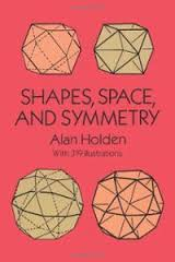 Shapes, Space and Symmetry