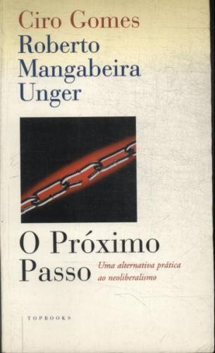 Image result for O próximo passo, Ciro Gomes