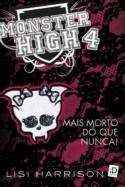 Monster High 4 mais mortos do que nunca