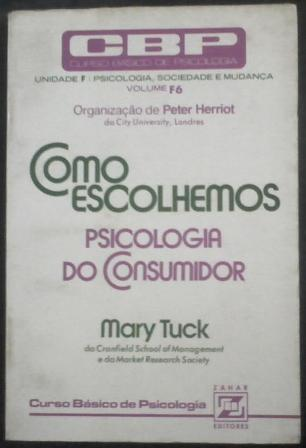 Como Escolhemos Psicologia do Consumidor (vol. F6)