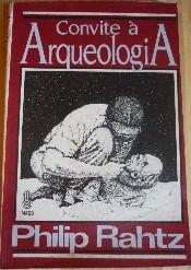 Convite à Arqueologia