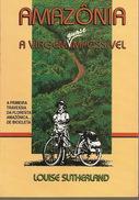 Amazonia a Viagem Quase Impossivel
