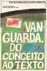 Vanguarda, do Concceito ao Texto